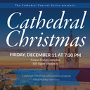 Cathedral Concert Series continues with A Cathedral Christmas