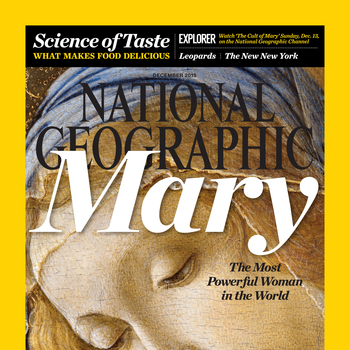 National Geographic magazine's cover story  <div>  reveals Mary's appeal </div>