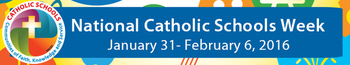 Diocese schools will celebrate National Catholic Schools Week