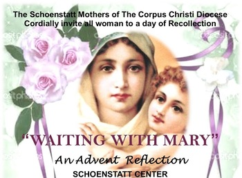 "Advent Day of Reflection ""Waiting With Mary"""