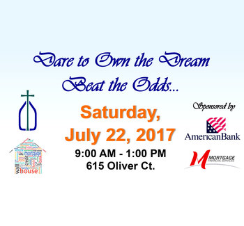 Dare to Own the Dream…Beat the Odds, Homeownership Fair