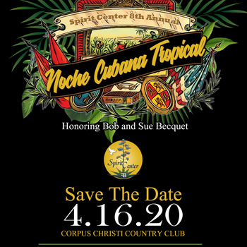 "CANCELLED: The Spirit Center Celebrity Dinner ""Noche Cubana Tropical"""