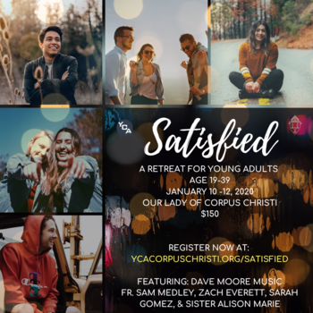 'Satisfied,' Young Adult Retreat