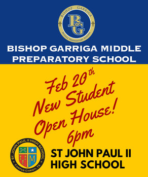 Open House for new students: Bishop Garriga Middle Preparatory and St. John Paul II High Schools