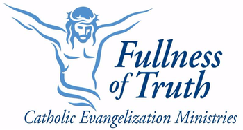 Fullness of Truth Conference