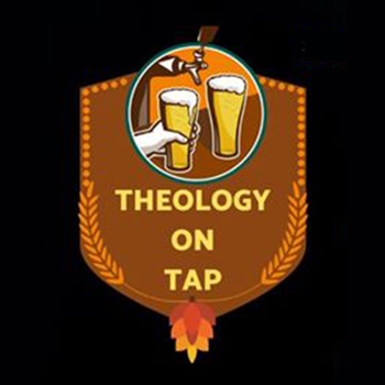 CANCLLED: Theology on Tap