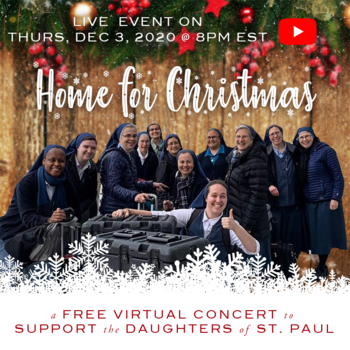 Free Virtual Christmas Concert to support the Daughters of St. Paul