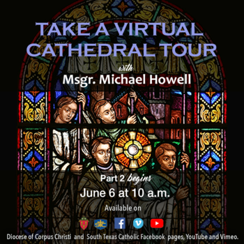 Virtual Cathedral Tour part 2 coming June 6