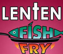 Lenten Fish Fry (CANCELED)