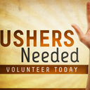 Ushers Needed - Volunteer Today!
