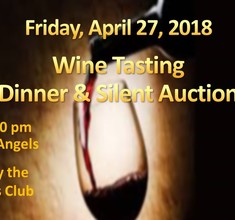 SAVE the DATE! - Wine Tasting Dinner & Silent Auction: April 27, 2018