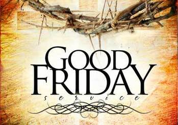 Good Friday Service 7:00 PM