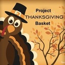 Project Thanksgiving Basket- Starts this weekend - November 13/14