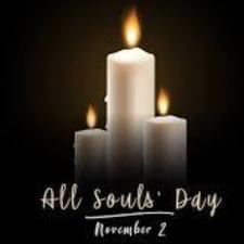 All Souls Day Mass- November 2, 2020