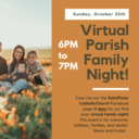 Watch our First Virtual Parish Family Night Here