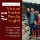 Virtual Parish Family Night Sun. Nov. 8th 6-7pm
