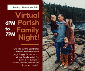 Virtual Parish Family Night Sun., November 8th 6-7pm
