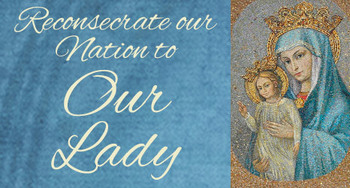 Mary, Mother of Our Church - Reconsecration