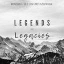 Legends and Legacies - ONLINE
