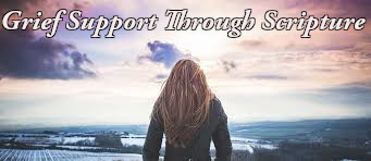 Grief Support Through Scripture