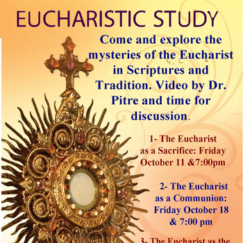The Eucharist as a Communion: Friday October 18 at 7pm