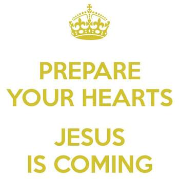 Prepare Your Hearts for Jesus