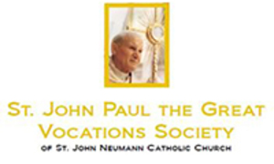 St. John Paul the Great Focations Society of St. John Neumann Catholic Church