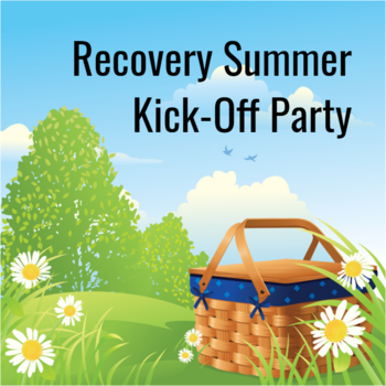 Recovery Summer Kick-Off Party