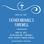 Father Michael's Farewell 06.20.21