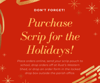 Purchase Scrip for the Holidays!