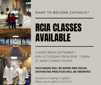Do you know somebody that wants to become Catholic?  <br />RCIA Classes Available