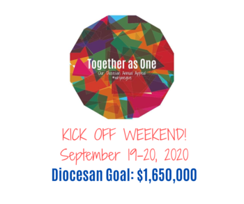 Together as One: Our Diocesan Annual Appeal!