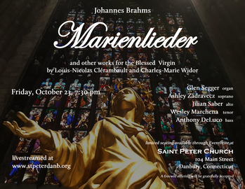 Brahms' Marienlieder and other works for the Blessed Virgin
