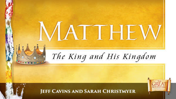 Study of MATTHEW, The King and His Kingdom   St  Theresa
