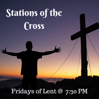 Stations of the Cross Lent Fridays