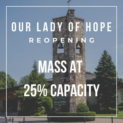 Our lady of hope reopening for mass