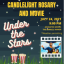 Candlelight Rosary and Movie Under the Stars