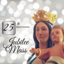 Tickets for 25th Anniversary Mass
