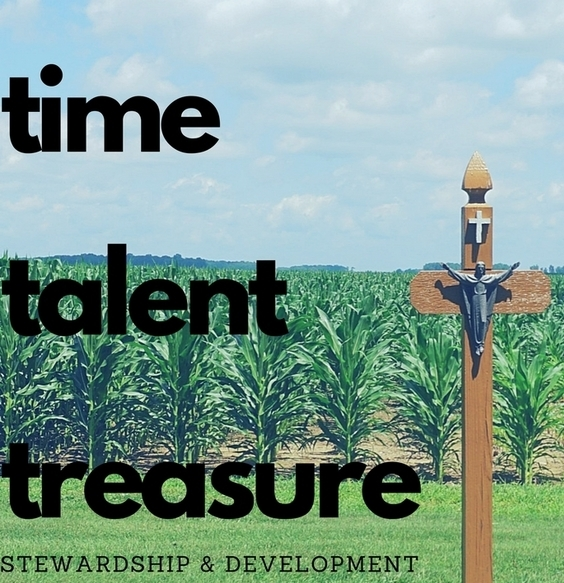 time talent treasure christ corn indiana field stewardship development