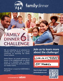 Join us after mass June 26-27 to learn more about the exciting Family Dinner initiative!
