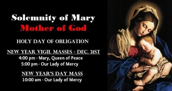 MQP, Solemnity of Mary, Mother of God (Holy Day of Obligation)