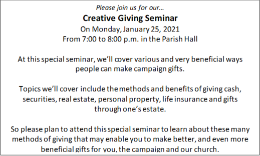 Creative Giving Seminar: Monday, January 25, 2021; from 7:00 to 8:00 P.M. St. Joseph's Parish Center