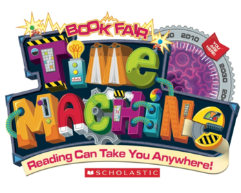 Scholastic Book Fair Time Machine -- Reading Can Take You Anywhere!
