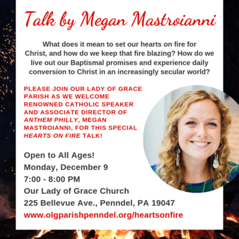 """Hearts on Fire"" Talk by Megan (Mastroianni) Mohan"