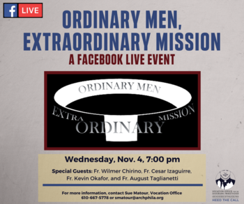 """Ordinary Men, Extraordinary Mission"" Facebook Live Event"