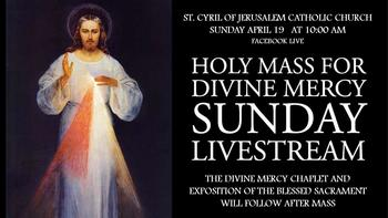 Divine Mercy Sunday Mass & Holy Hour