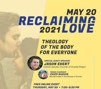 Reclaiming Love - Theology of the Body for Everyone - May 20, 2021