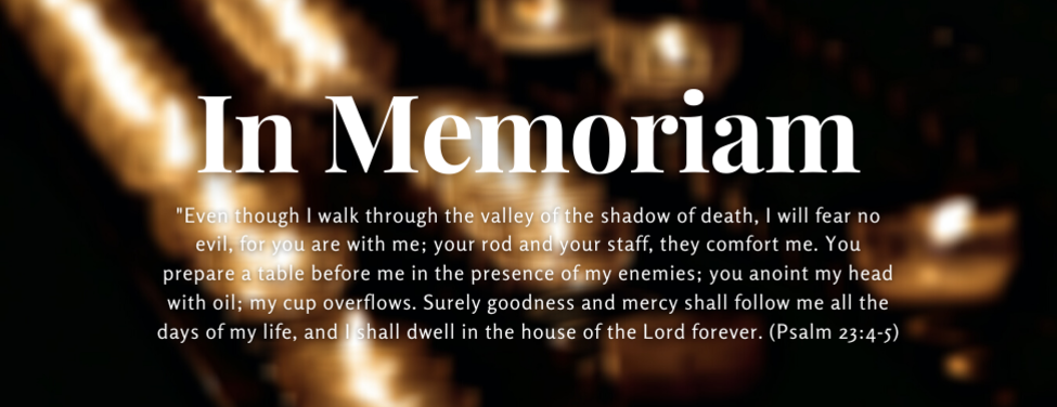"""Blurred votive candles on a black background with the text, """"In Memoriam,"""" in the middle followed by Psalm 23:4-5."""