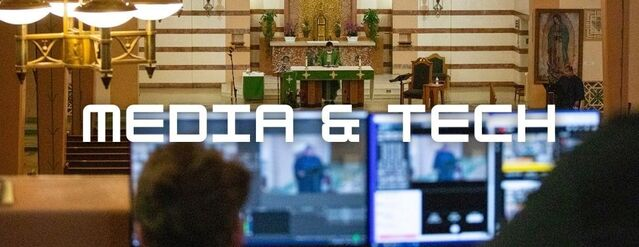 """The words """"Media & Tech"""" on a background of the church as viewed from the choir loft live stream desk."""