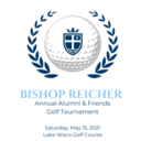 Bishop Reicher Friends & Family Golf Tournament